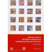 Reference Guide to Anti-money Laundering and Combating the Financing of Terrorism by Paul Allan Schott