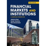 Financial Markets and Institutions by Jakob De Haan