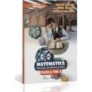 Matematica Cls 8 Exercitii Probleme Si Teste - Monica Topana Adina Giuclea