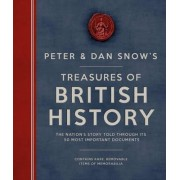 The Peter & Dan Snow's Treasures of British History by Peter Snow