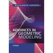 Advances in Geometric Modeling by Muhammad Sarfraz