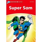 Dolphin Readers Level 2: Super Sam by Craig Wright