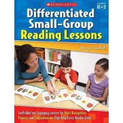 Differentiated Small-Group Reading Lessons by Margo Southall