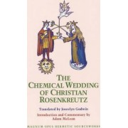 The Chemical Wedding of Christian Rosenkreutz by Adam McLean