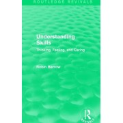 Understanding Skills: Thinking, Feeling, and Caring