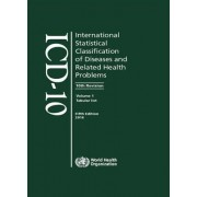 The International Statistical Classification of Diseases and Related Health Problems, ICD-10 2016 by World Health Organization(WHO)