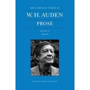 The Complete Works of W. H. Auden: Prose: 1969-1973 Volume VI by W. H. Auden