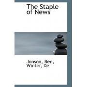 The Staple of News by Jonson Ben