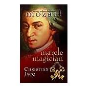 Marele magician Mozart Vol. 1