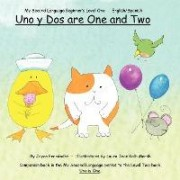 Uno Y Dos are One and Two by Joyce Fernandez