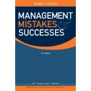 Management Mistakes and Successes by Robert F. Hartley