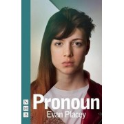 Pronoun by Evan Placey