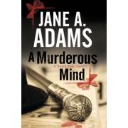A Murderous Mind: A Naomi Blake British Mystery