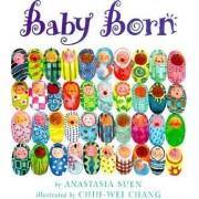 Baby Born by Anastasia Suen