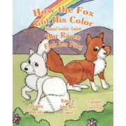How the Fox Got His Color Bilingual English Swedish by Adele Marie Crouch
