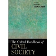 The Oxford Handbook of Civil Society by Michael Edwards