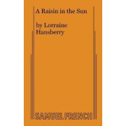 A Raisin in the Sun by L Hansberry