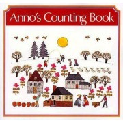 Anno's Counting Book by Mitsumasa Anno Anno