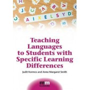 Teaching Languages to Students with Specific Learning Differences by Judit Kormos
