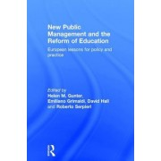 New Public Management and the Reform of Education: European Lessons for Policy and Practice