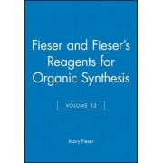 Fieser and Fiesers Reagents for Organic Synthesis Volume Fifteen Cloth by Mary Fieser