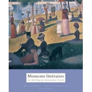 Moments Litteraires by Bette G. Hirsch