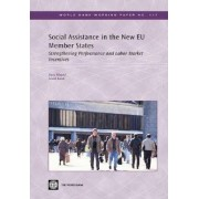 Social Assistance in the New EU Member States by Dena Ringold