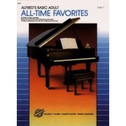 Alfred's Basic Adult Piano Course All-Time Favorites, Bk 1 by Dennis Alexander