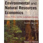 Environmental and Natural Resources Economics by Steven C. Hackett