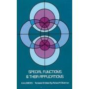 Special Functions and Their Applications by N. N. Lebedev