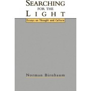 Searching for the Light by University Professor Norman Birnbaum