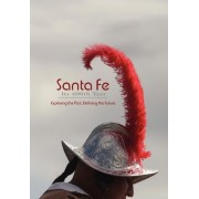 Santa Fe, Its 400th Year (Softcover) by Rob Dean