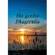 Ho Scelto L'Australia