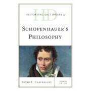 Historical Dictionary of Schopenhauer's Philosophy