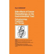 Side-Effects of Cancer Chemotherapy on the Gastrointestinal Tract by M. Staritz