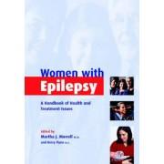 Women with Epilepsy by Martha J. Morrell