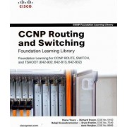 CCNP Routing and Switching Foundation Learning Library by Diane Teare