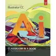 Adobe Illustrator CC Classroom in a Book by Adobe Creative Team