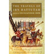 The Travels of Ibn Battutah by Ibn Battutah