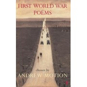 First World War Poems by Sir Andrew Motion