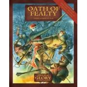 Oath of Fealty by Richard Bodley-Scott