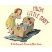 Hush, Little Baby by Marla Frazee