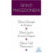Sfintii Macedoneni - Sfantul Gheorghe Din Kratovo
