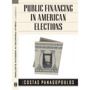Public Financing in American Elections by Costas Panagopoulos