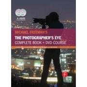 Michael Freeman's the Photographer's Eye Course: A Complete DVD + Book Masterclass