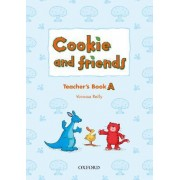 Cookie and Friends: A: Teacher's Book by Vanessa Reilly