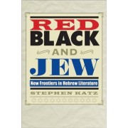 Red, Black, and Jew by Stephen Katz