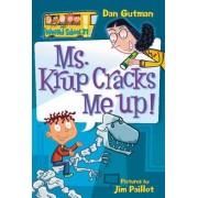 My Weird School #21: Ms. Krup Cracks Me Up! by Dan Gutman