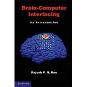 Brain-Computer Interfacing by Rajesh P. N. Rao