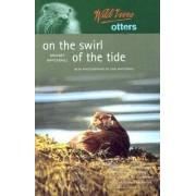 Wild Lives Otters by Bridget Maccaskill